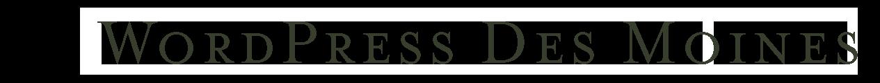 WordPress Des Moines